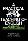 A Practical Guide to the Teaching of English as a Second or Foreign Language