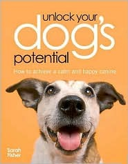 Unlock Your Dogs Potential