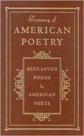 The Treasury of American Poetry