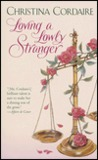Loving a Lowly Stranger by Christina Cordaire