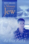 Ben Israel; The Odyssey of a Modern Jew,