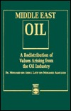 Middle East Oil: A Redistribution of Values Arising from the Oil Industry