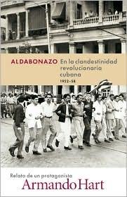 Aldabonazo: En la Clandestinidad Revolucionaria Cubana, 1952-58