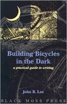 Building Bicycles in the Dark: A Practical Guide on How to Write