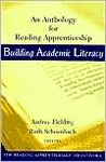 Building Academic Literacy Set: An Anthology for Reading Apprenticeship and Lessons from Reading Apprenticeship Classrooms, Grades 6-12