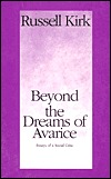 Beyond the Dreams of Avarice: Essays of a Social Critic