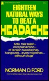 Eighteen Natural Ways To Beat A Headache