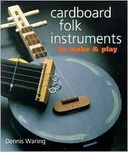 Cardboard Folk Instruments to MakePlay