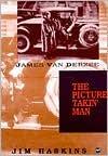 James Van Der Zee: The Picture-Takin' Man