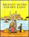 Journey to the Golden Land