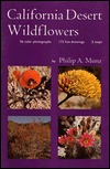 California Desert Wildflowers(California Natural History Guides 74)