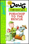 Porkchop to the Rescue