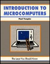 Introduction to Microcomputers: A Beginner's Guide