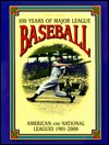 100 Years of Major League Baseball: American and National Leagues 1901-2000 978-0785335801 por David and Wisnia, Saul Nemec