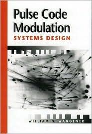 Pulse Code Modulation Systems Design