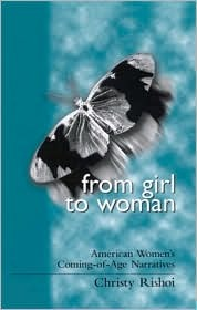 From Girl to Woman by Christy Rishoi