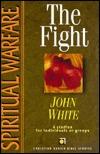 Spiritual Warfare: The Fight