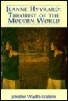 Jeanne Hyvrard: Theorist of the Modern World