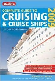 Berlitz Complete Guide to Cruising & Cruise Ships by Douglas Ward