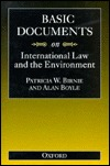 Basic Documents on International Law and the Environment