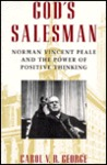 God's Salesman: Norman Vincent Peale & the Power of Positive Thinking