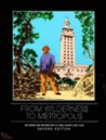 From Wilderness to Metropolis: The History and Architecture of Dade County, 1825-1940
