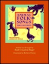 Animal Folk Songs for Children: Traditional American Songs