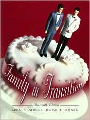 Family In Transition by Arlene S. Skolnick