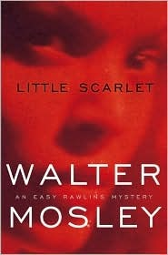 Little Scarlet by Walter Mosley