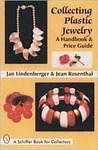 Collecting Plastic Jewelry: A Handbook and Price Guide