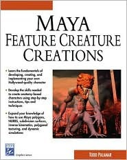 Maya Featuring Creature Creations [With Cdrm] by Todd Palamar