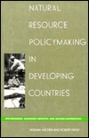 Natural Resource Policymaking in Developing Countries: Environment, Economic Growth, and Income Distribution