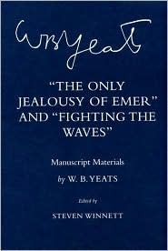The Only Jealousy of Emer: Manuscript Materials