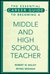 The Essential Career Guide to Becoming a Middle and High Scho... by Robert W. Maloy