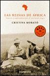 Las reinas de África by Cristina Morató