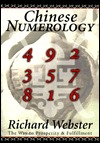 Chinese Numerology: The Way to Prosperity & Fulfillment the Way to Prosperity & Fulfillment