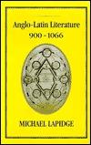 Anglo-Latin Literature, Vol. 2, 900-1066