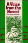 Voice from the Forest: Memoirs of a Jewish Partisan