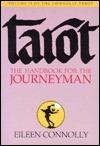 Tarot: The Handbook for the Journeyman (Connolly Tarot, Vol 2) (Part 2)