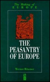 The Peasantry of Europe