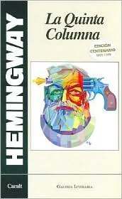 La Quinta Columna by Ernest Hemingway