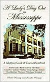 A Lady's Day Out in Mississippi: A Shoping Guide & Tourist Handbook