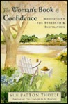 The Woman's Book of Confidence: Meditations for Strength & Inspiration