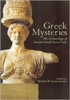Greek Mysteries: The Archaeology of Ancient Greek Secret Cults