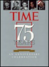 Time 75 Years 1923 1998: An Anniversary Celebration
