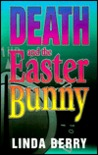 Death and the Easter Bunny (Trudy Roundtree Mystery, #1)
