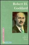 Robert H. Goddard (Pioneers in Change (Trade))
