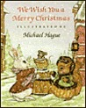 We Wish You A Merry Christmas by Michael Hague