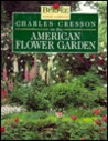 Charles Cresson On The American Flower Garden