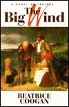The Big Wind: A Novel of Great Famine